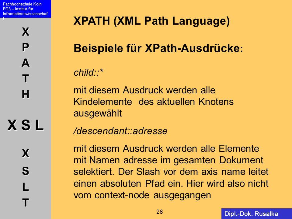 XPATH (XML Path Language) Beispiele für XPath-Ausdrücke: child::*