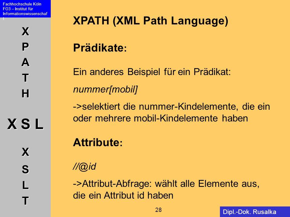 XPATH (XML Path Language) Prädikate: Ein anderes Beispiel für ein Prädikat: