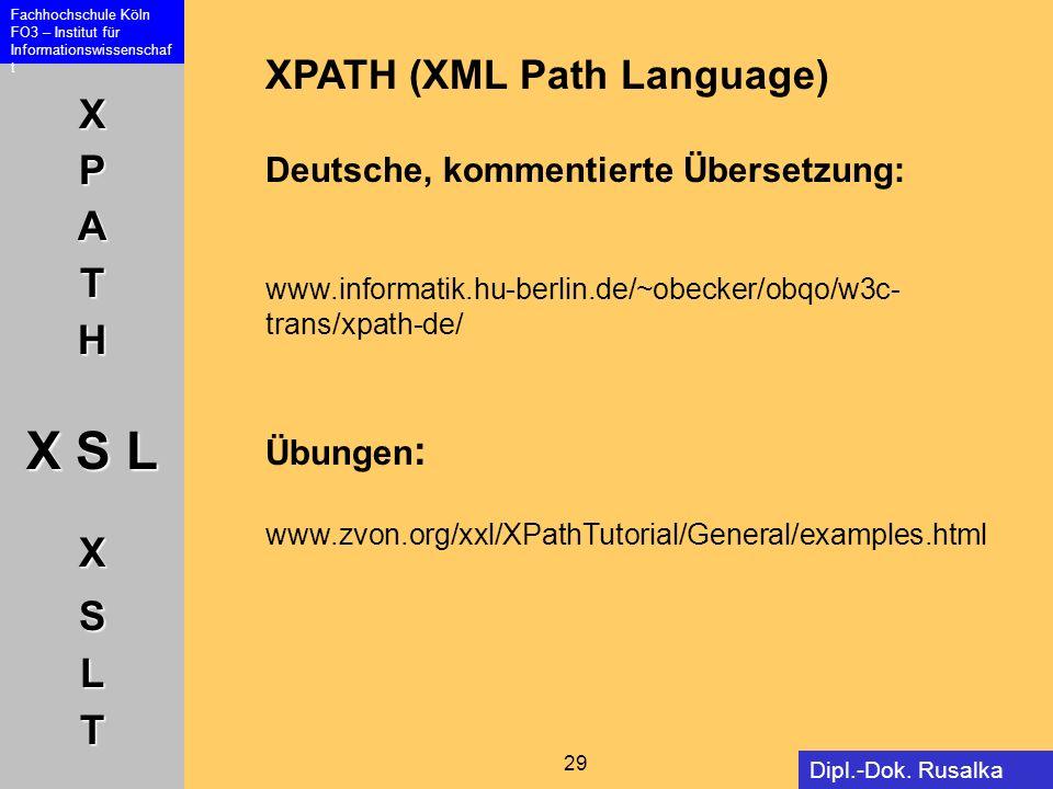 XPATH (XML Path Language) Deutsche, kommentierte Übersetzung:
