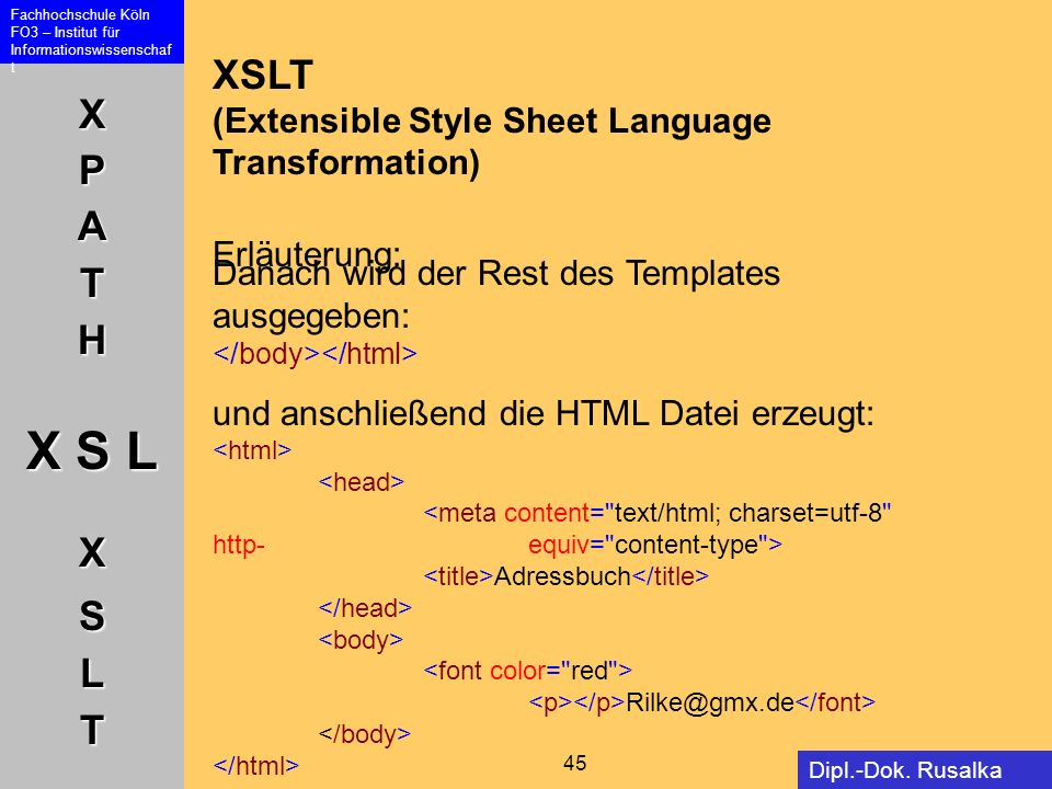 XSLT (Extensible Style Sheet Language Transformation) Erläuterung: