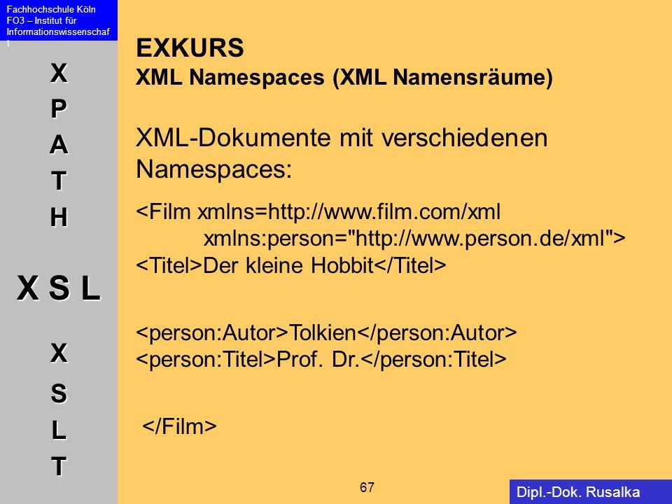 EXKURS XML Namespaces (XML Namensräume) XML-Dokumente mit verschiedenen Namespaces: