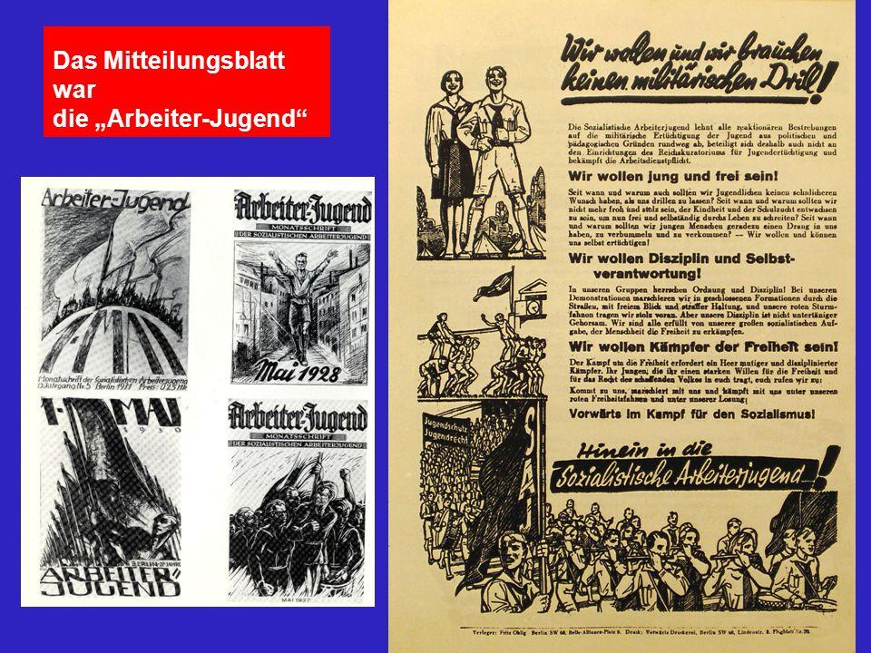 """Das Mitteilungsblatt war die """"Arbeiter-Jugend"""