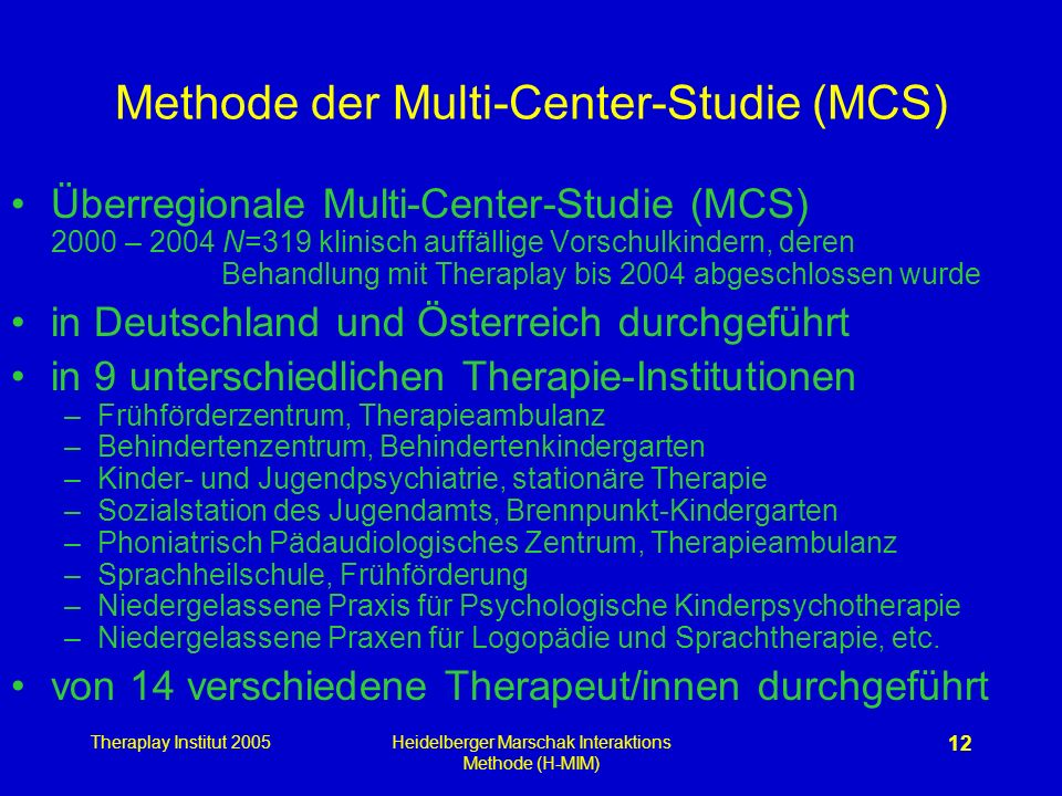Methode der Multi-Center-Studie (MCS)