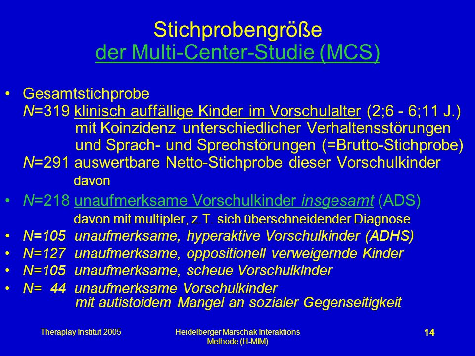 Stichprobengröße der Multi-Center-Studie (MCS)