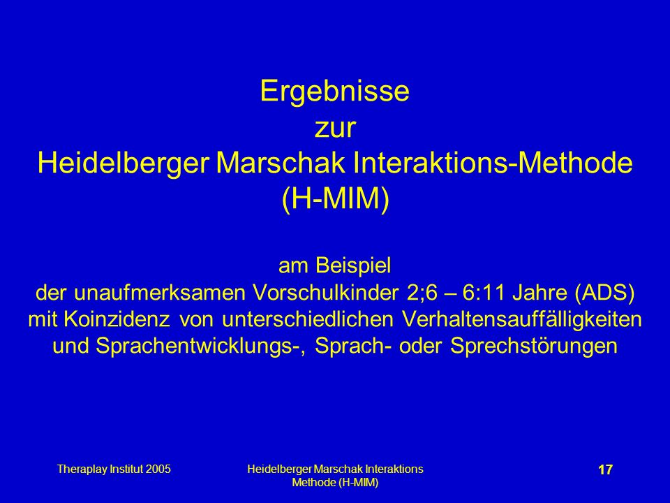 Heidelberger Marschak Interaktions Methode (H-MIM)