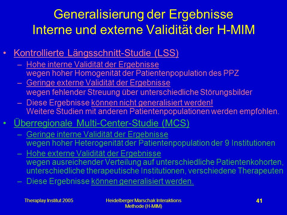 Generalisierung der Ergebnisse Interne und externe Validität der H-MIM