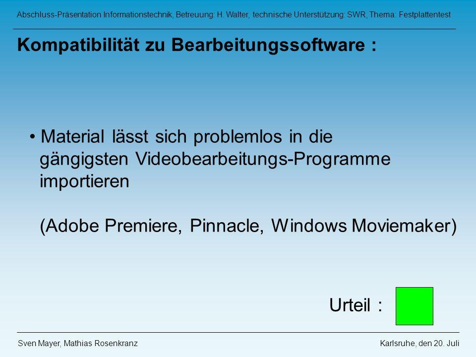 Kompatibilität zu Bearbeitungssoftware :