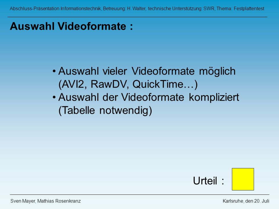Auswahl Videoformate :