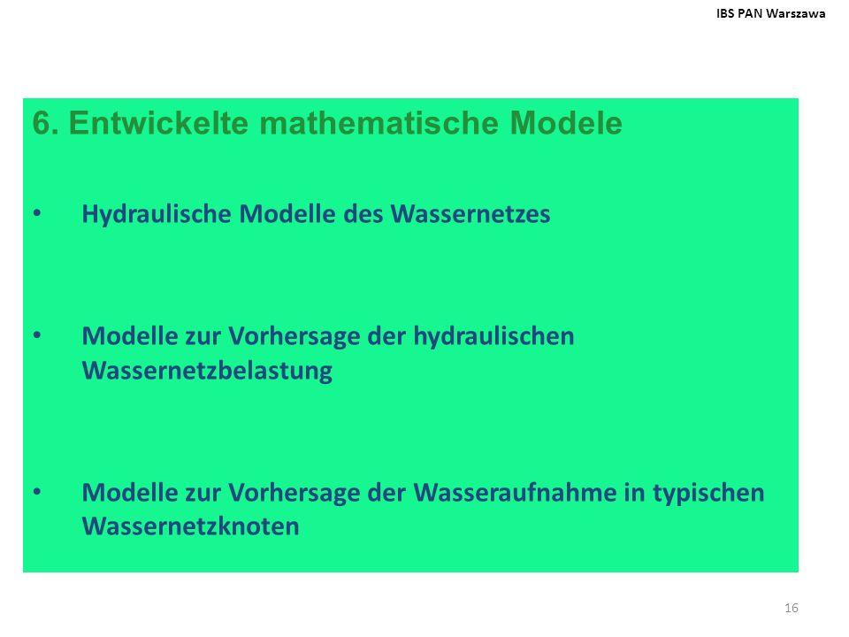 6. Entwickelte mathematische Modele