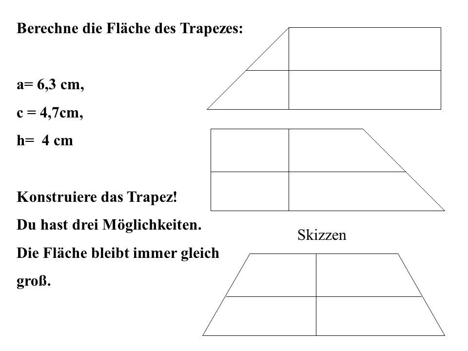 Berechne die Fläche des Trapezes: