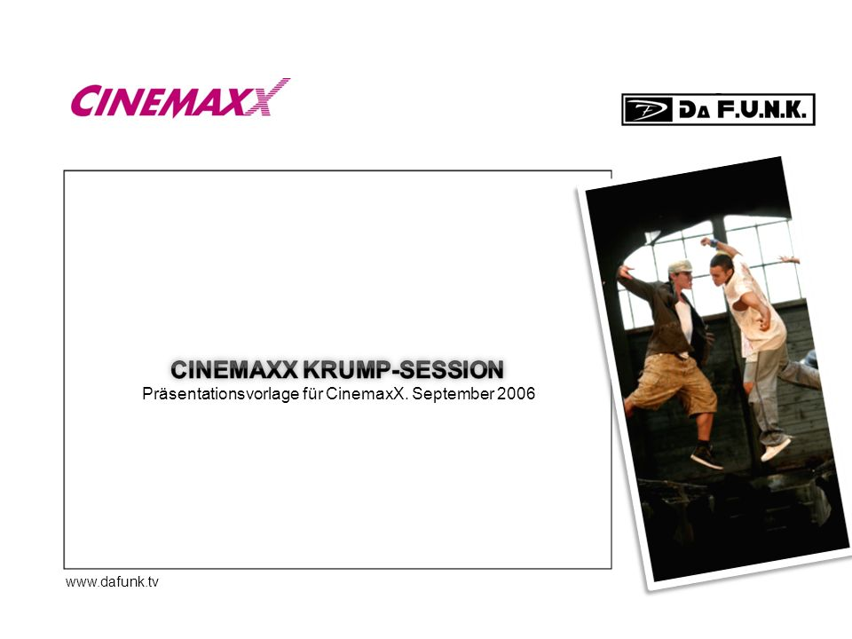 CinemaxX KRUMP-SESSION