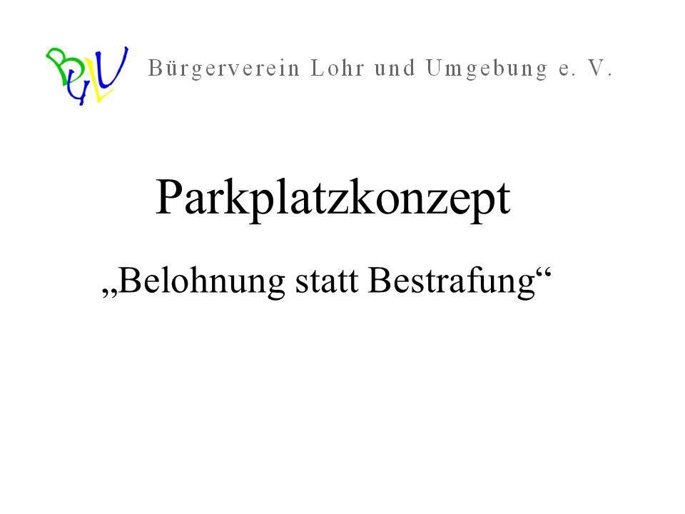 """Parkplatzkonzept """"Belohnung statt Bestrafung"""