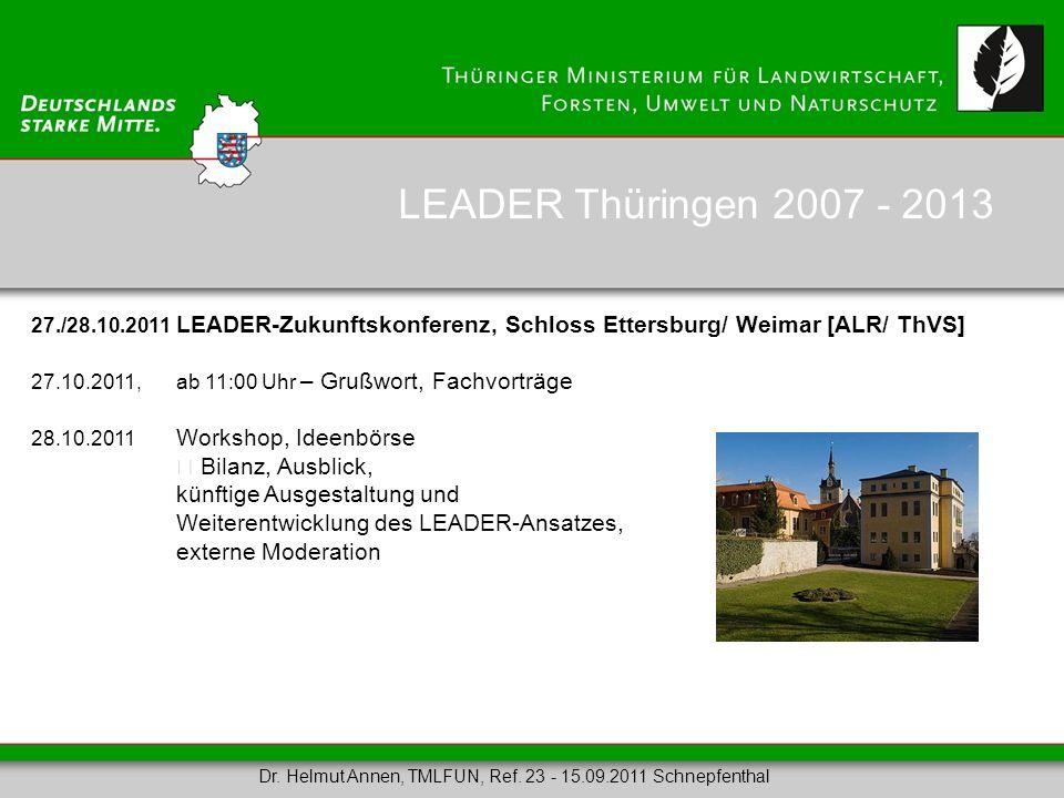 LEADER Thüringen 2007 - 2013  Bilanz, Ausblick,