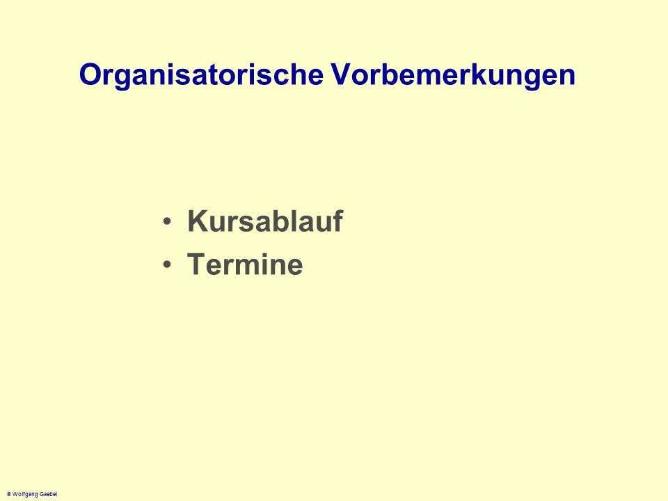Organisatorische Vorbemerkungen