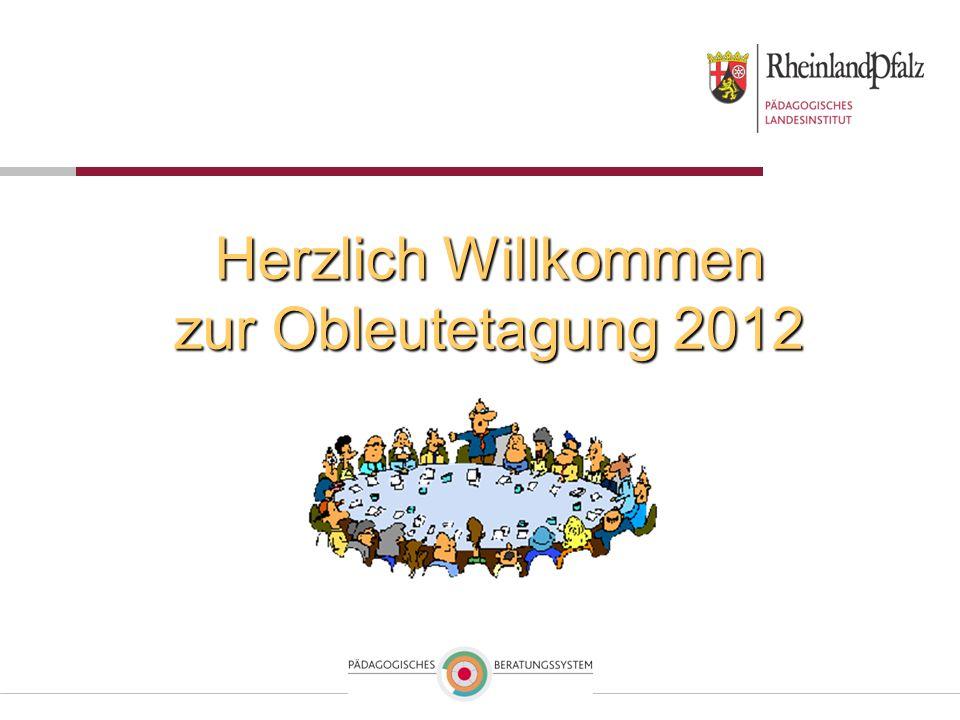 Herzlich Willkommen zur Obleutetagung 2012