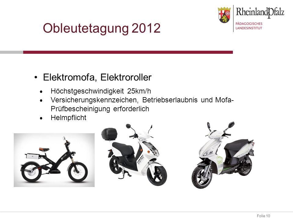 Obleutetagung 2012 • Elektromofa, Elektroroller