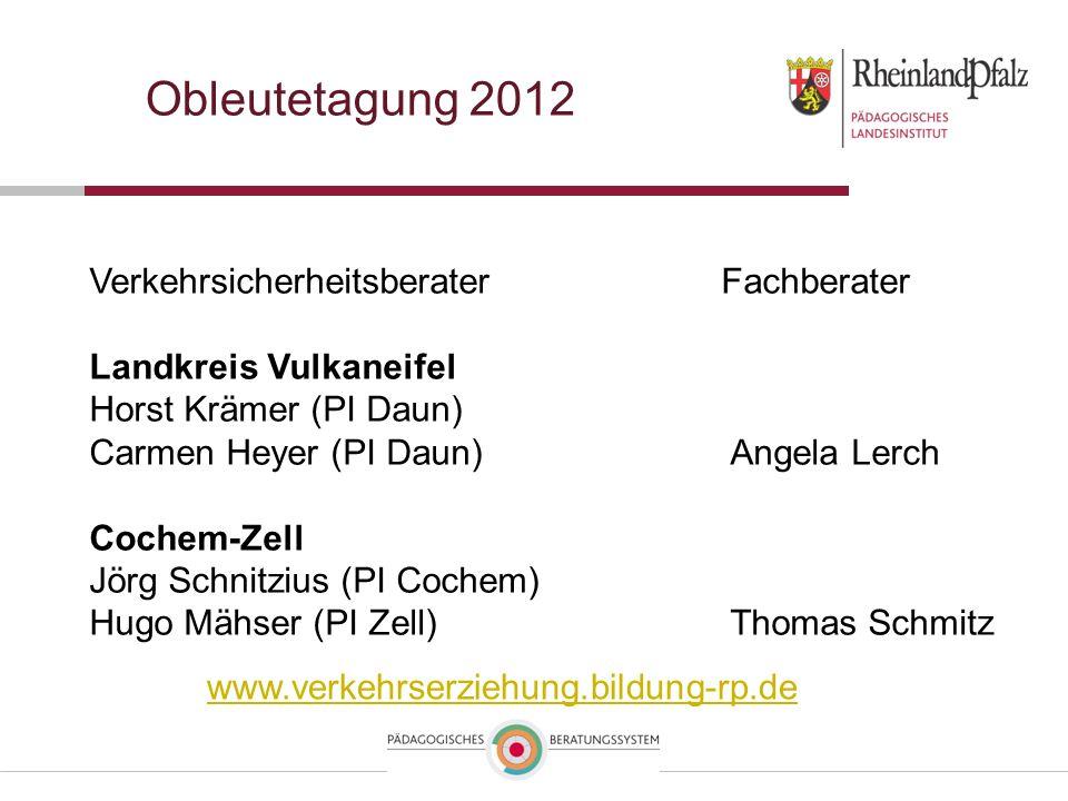 Obleutetagung 2012 Verkehrsicherheitsberater Fachberater