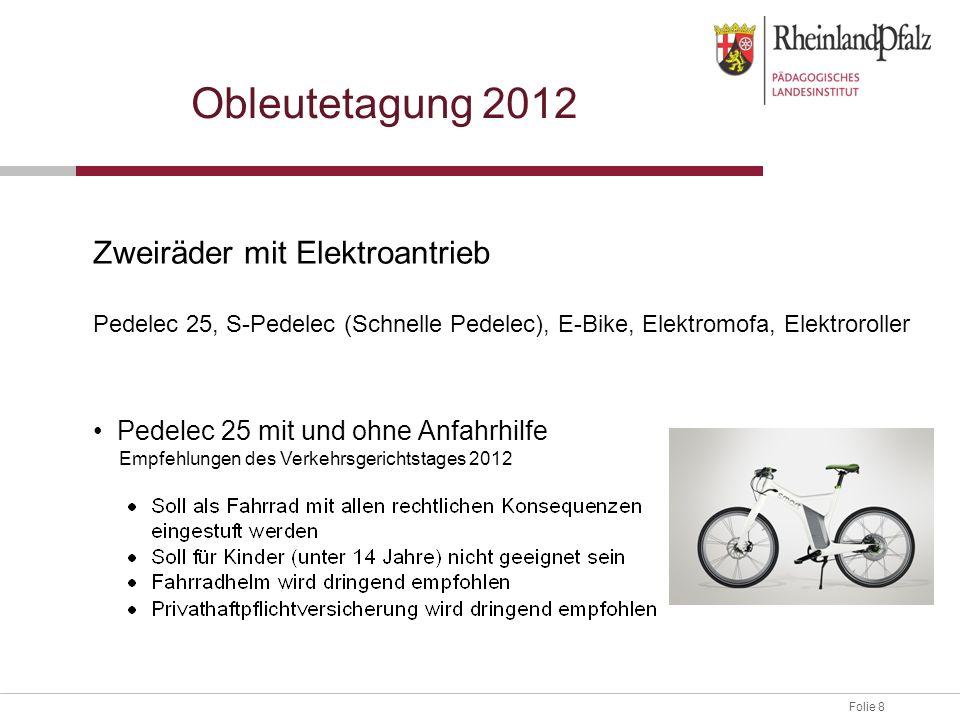 Obleutetagung 2012 Zweiräder mit Elektroantrieb