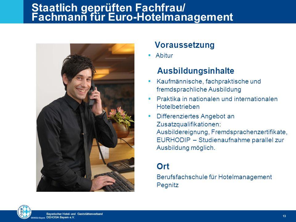 Staatlich geprüften Fachfrau/ Fachmann für Euro-Hotelmanagement