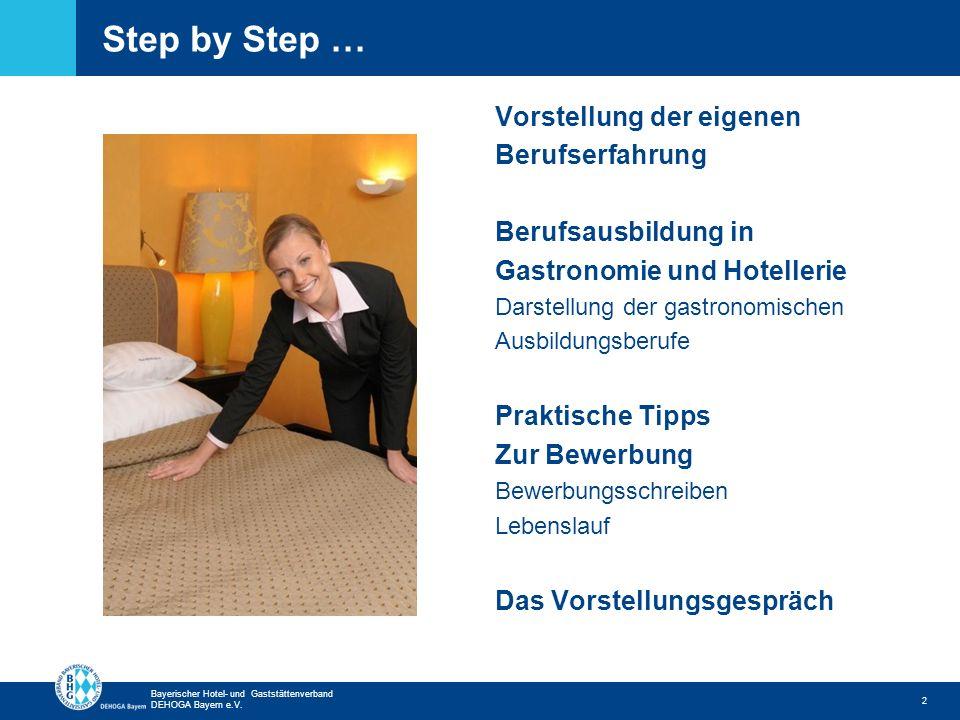 Step by Step … Vorstellung der eigenen Berufserfahrung