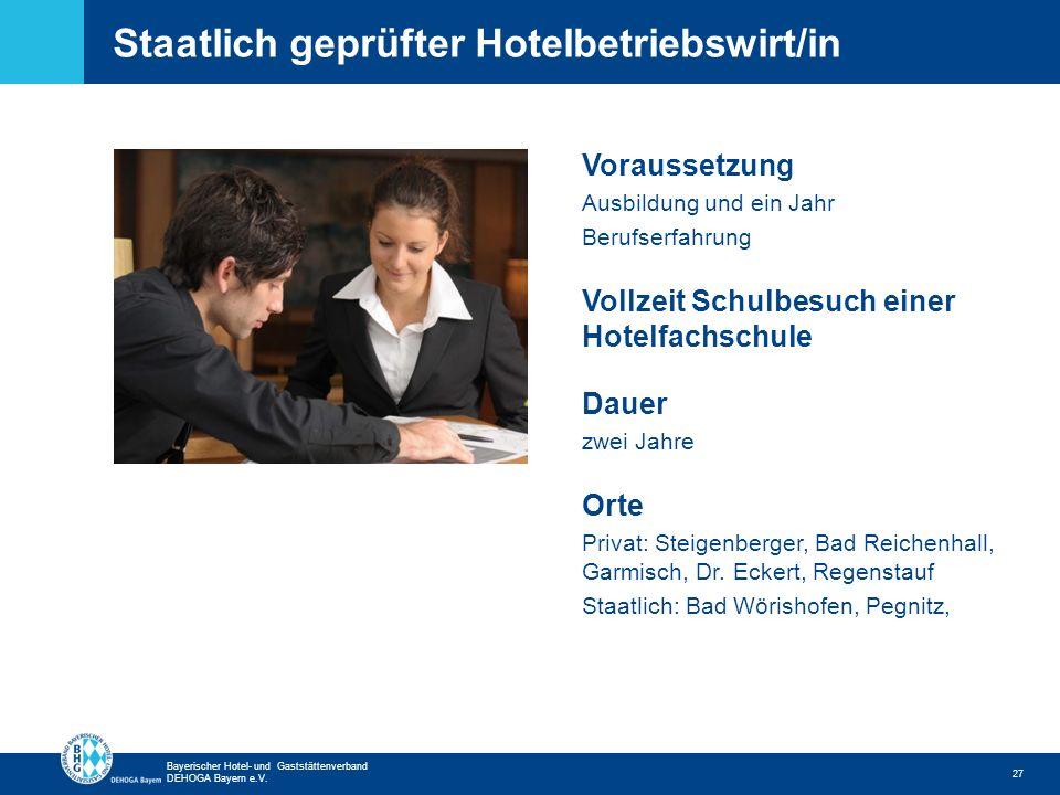 Staatlich geprüfter Hotelbetriebswirt/in