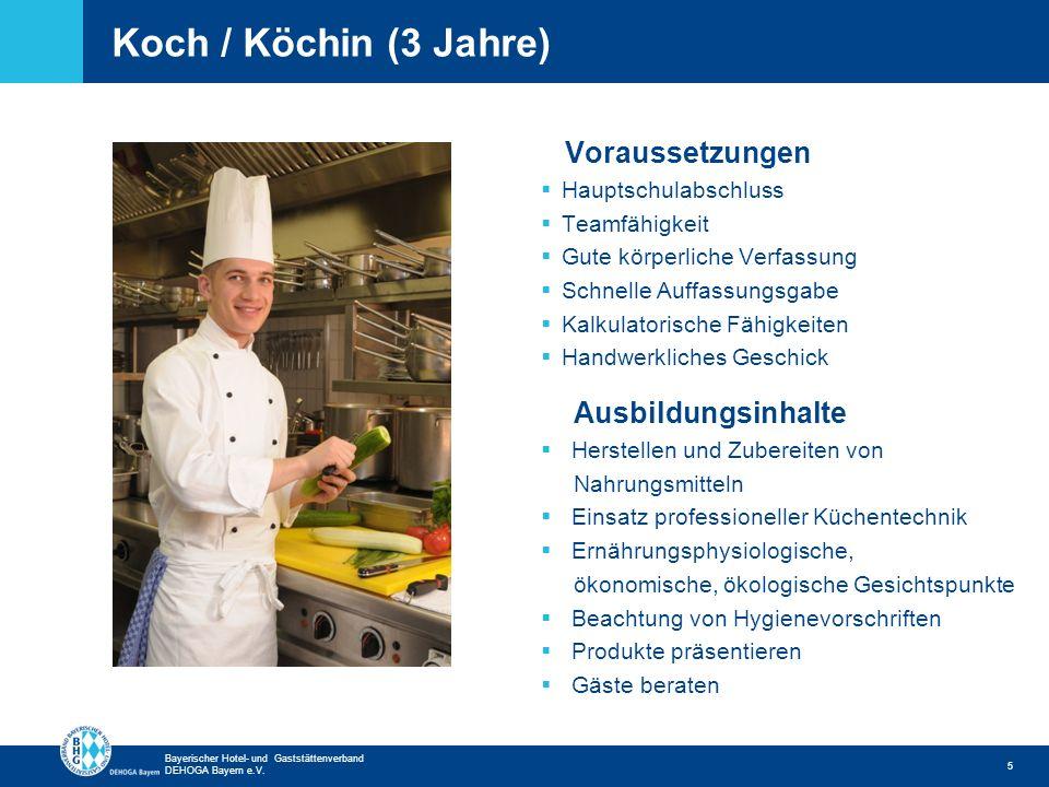 Koch / Köchin (3 Jahre) Voraussetzungen Ausbildungsinhalte