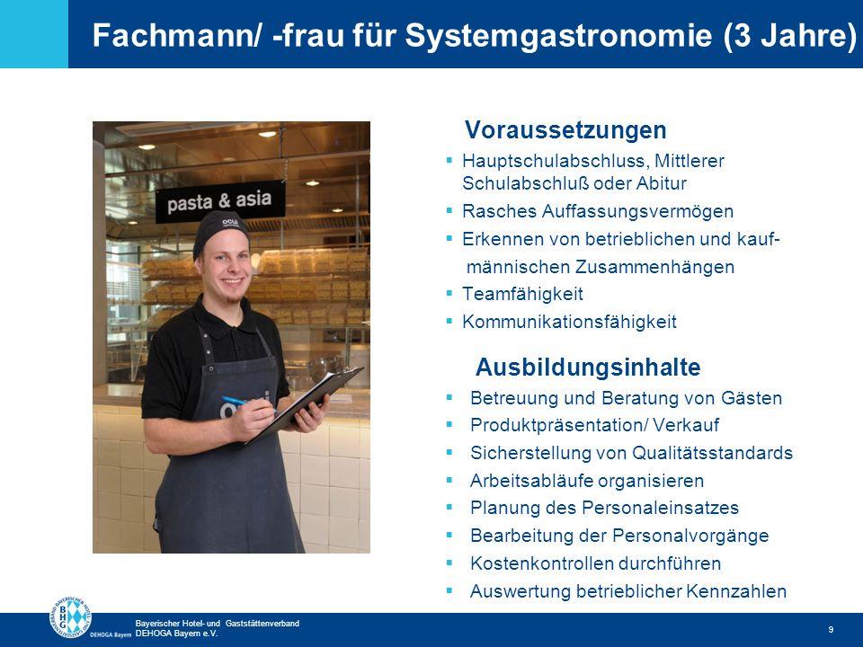 Fachmann/ -frau für Systemgastronomie (3 Jahre)