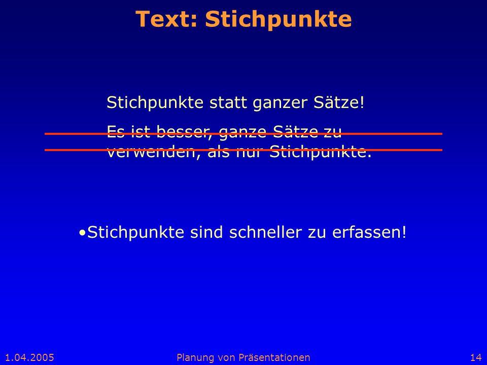 Text: Stichpunkte Stichpunkte statt ganzer Sätze!