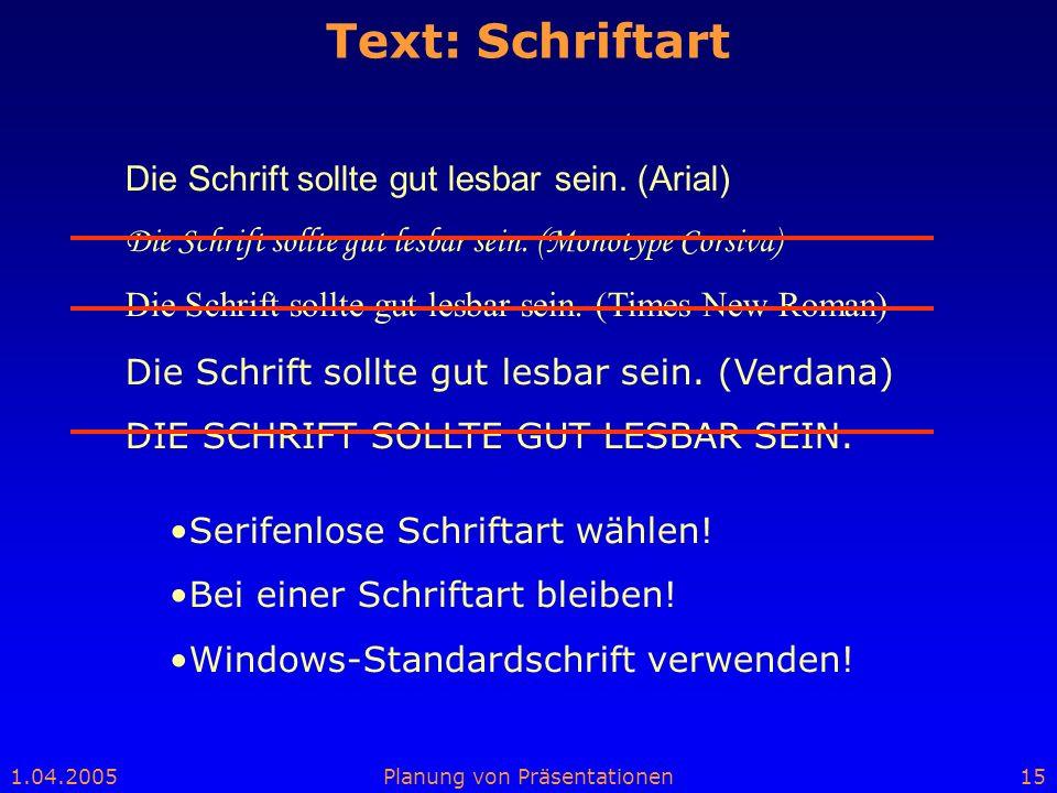 Text: Schriftart Die Schrift sollte gut lesbar sein. (Arial)
