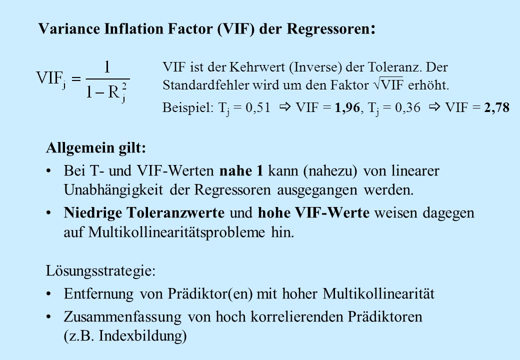 Variance Inflation Factor (VIF) der Regressoren: