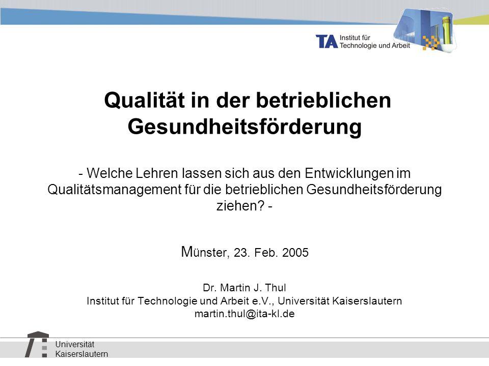 Qualität in der betrieblichen Gesundheitsförderung - Welche Lehren lassen sich aus den Entwicklungen im Qualitätsmanagement für die betrieblichen Gesundheitsförderung ziehen.