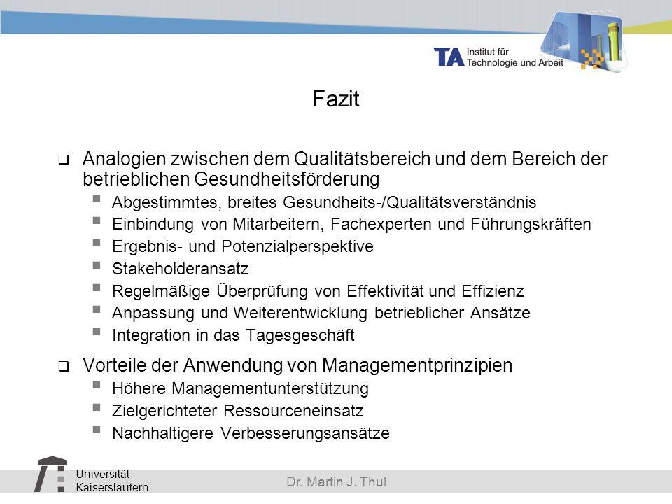 Fazit Analogien zwischen dem Qualitätsbereich und dem Bereich der betrieblichen Gesundheitsförderung.