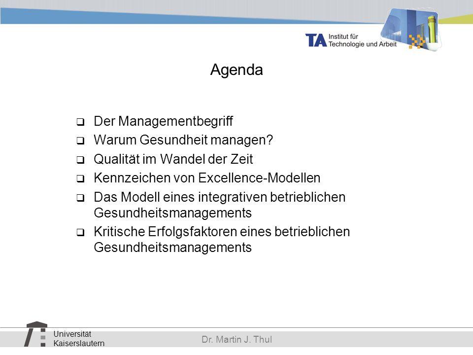 Agenda Der Managementbegriff Warum Gesundheit managen