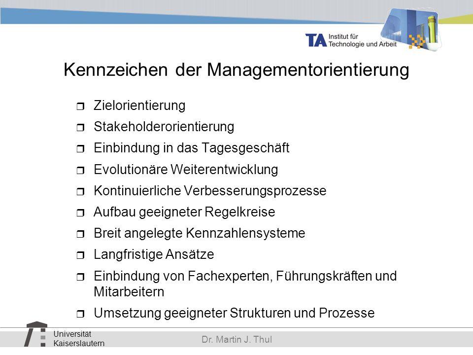 Kennzeichen der Managementorientierung