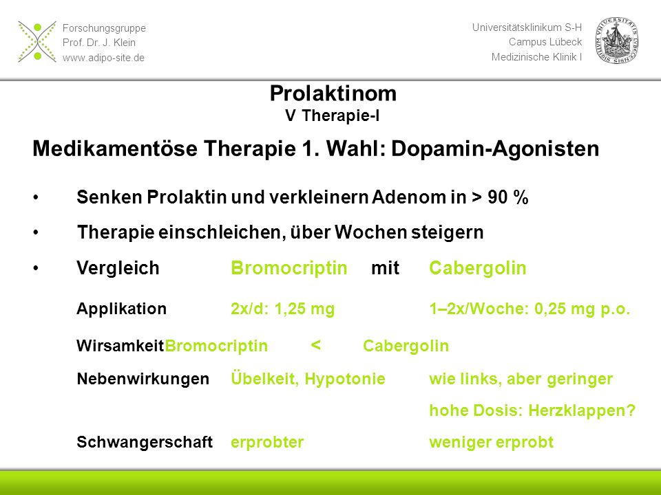 Medikamentöse Therapie 1. Wahl: Dopamin-Agonisten
