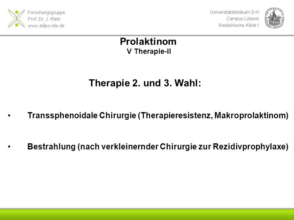 Prolaktinom Therapie 2. und 3. Wahl:
