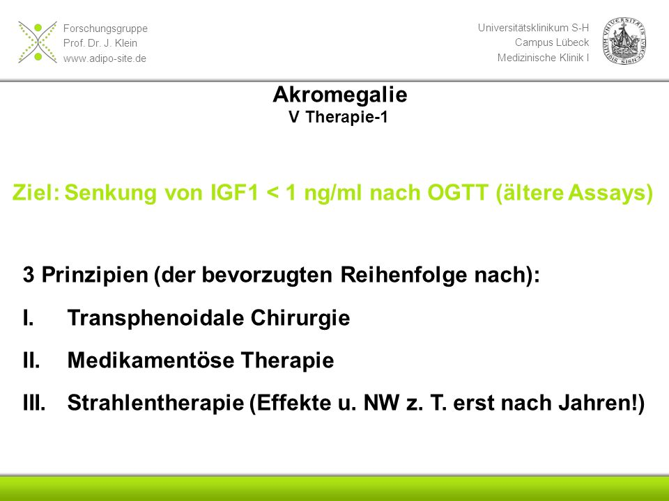Ziel: Senkung von IGF1 < 1 ng/ml nach OGTT (ältere Assays)