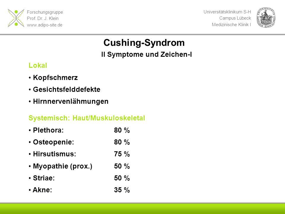 Cushing-Syndrom II Symptome und Zeichen-I Lokal Kopfschmerz