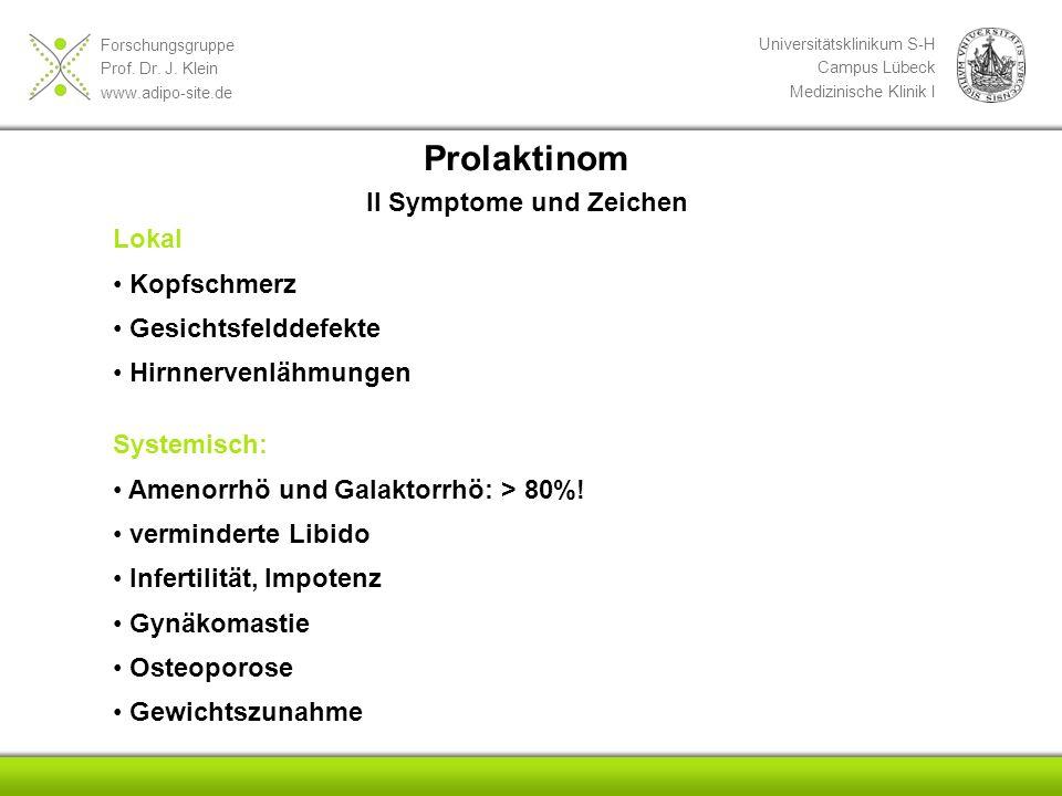Prolaktinom II Symptome und Zeichen Lokal Kopfschmerz
