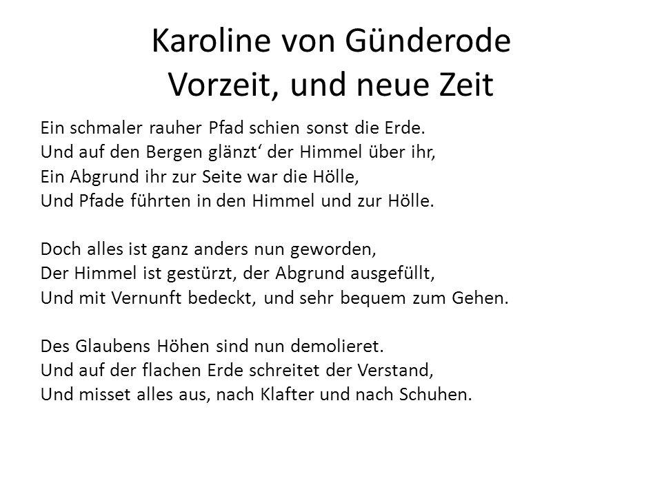 Karoline von Günderode Vorzeit, und neue Zeit
