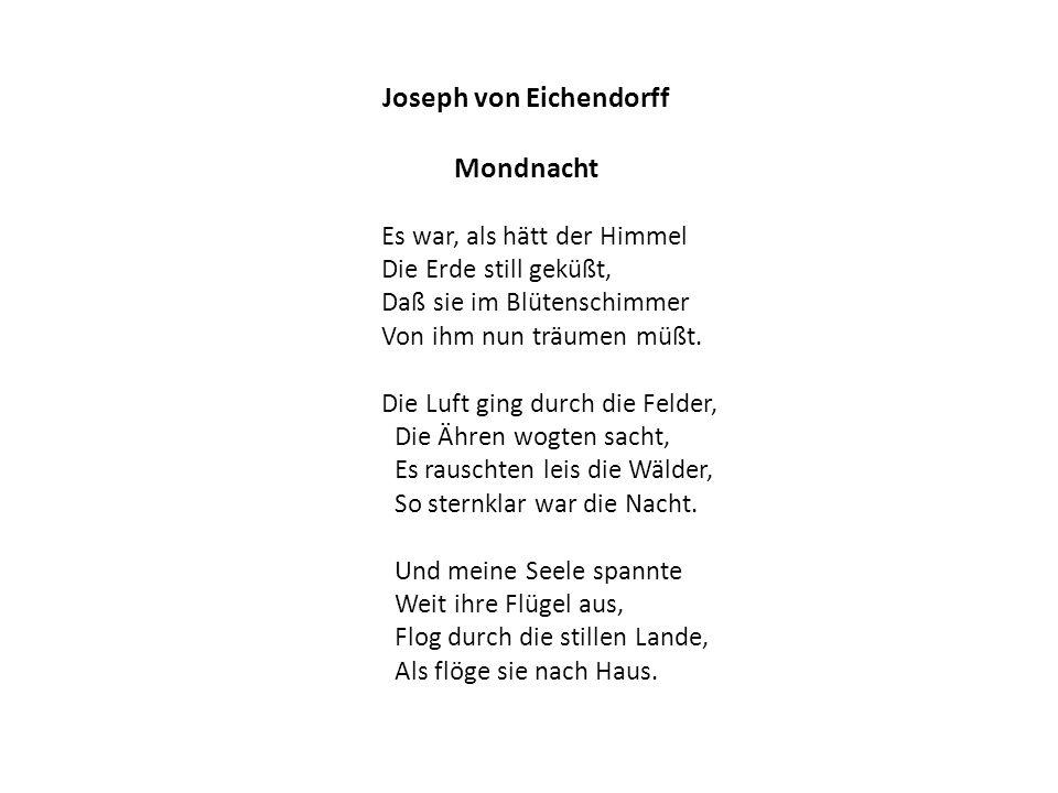 Joseph von Eichendorff Mondnacht