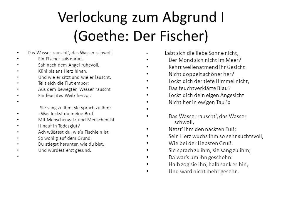 Verlockung zum Abgrund I (Goethe: Der Fischer)