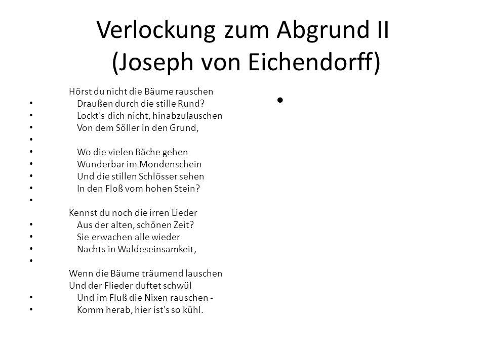 Verlockung zum Abgrund II (Joseph von Eichendorff)