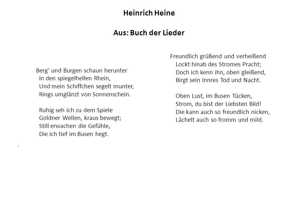Heinrich Heine Aus: Buch der Lieder