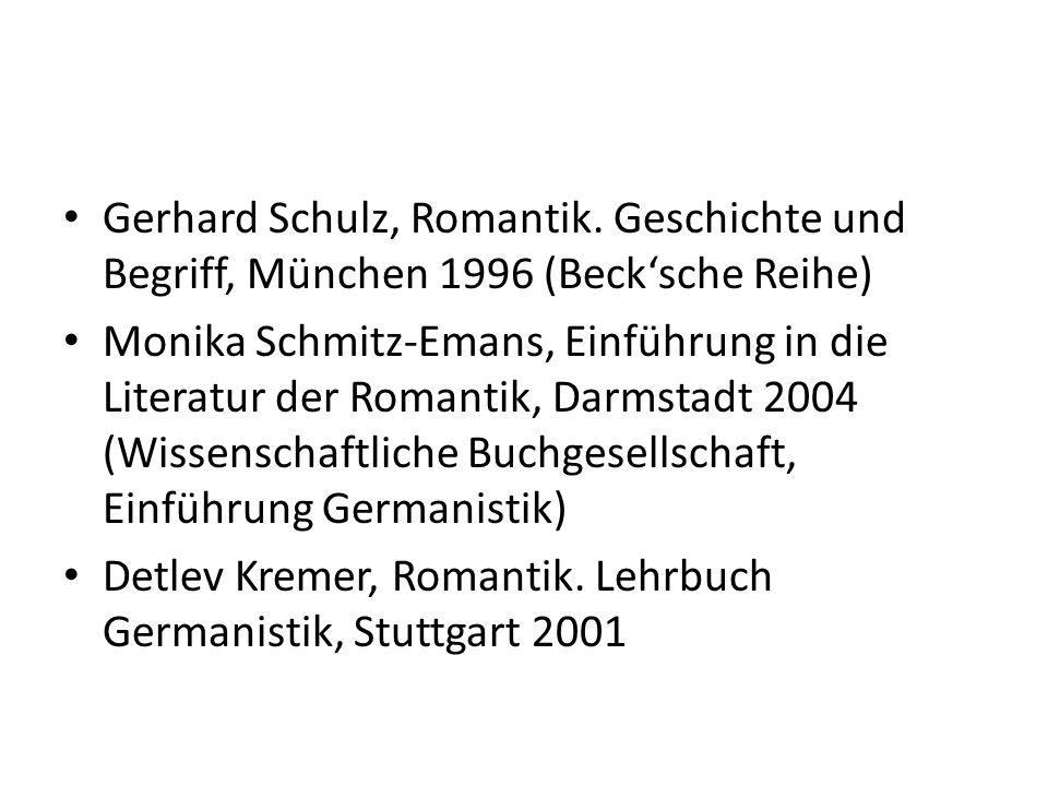Gerhard Schulz, Romantik