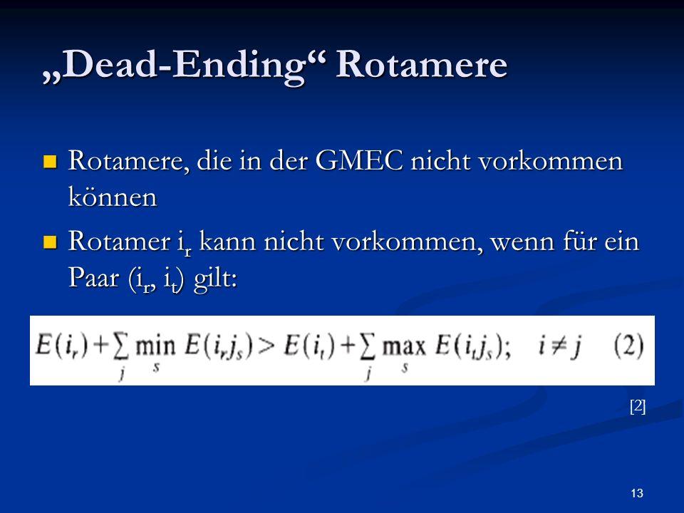 """Dead-Ending Rotamere"