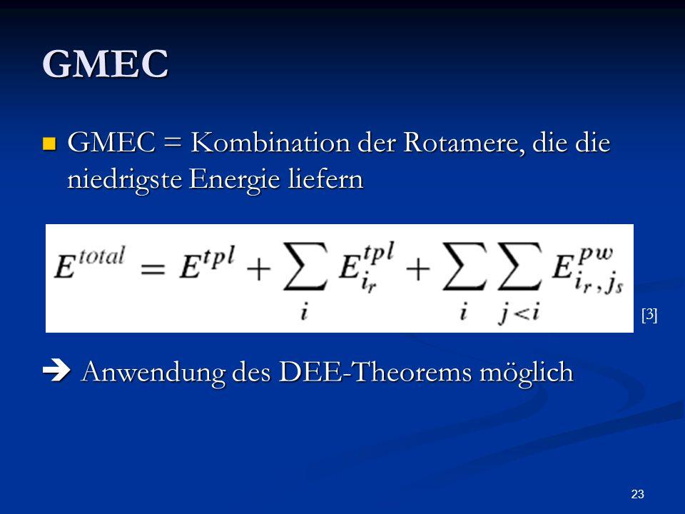 GMECGMEC = Kombination der Rotamere, die die niedrigste Energie liefern.