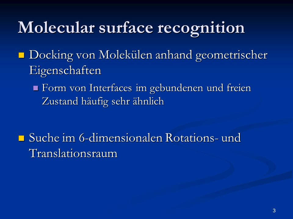 Molecular surface recognition
