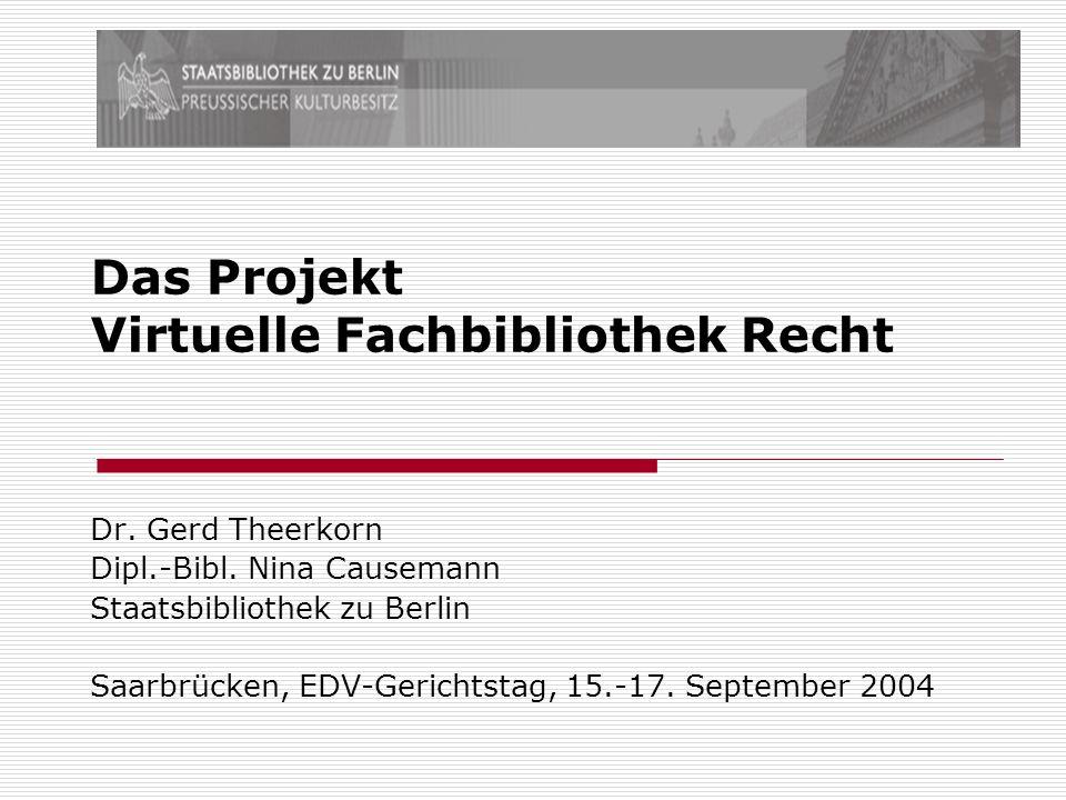 Das Projekt Virtuelle Fachbibliothek Recht