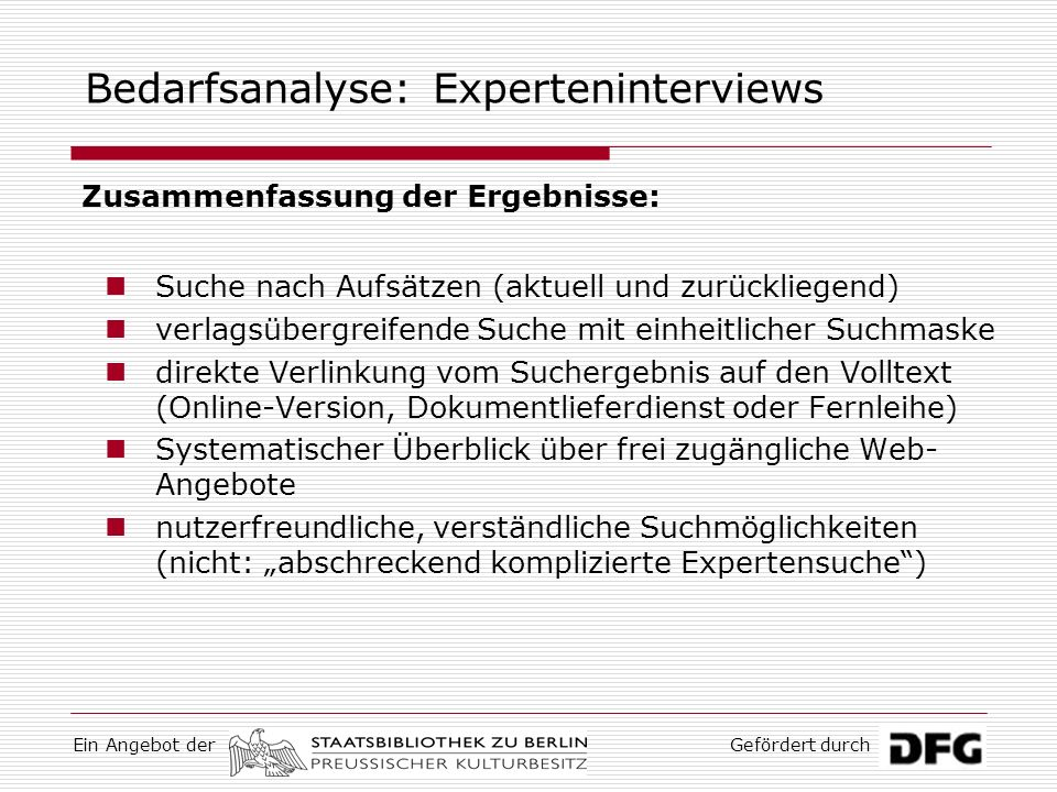 Bedarfsanalyse: Experteninterviews